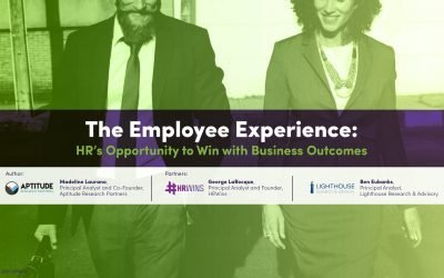 Employee Experience: HR's Opportunity To Win With Business Outcomes