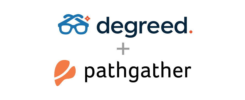Degreed's Acquisition of Pathgather: A Signal To The Future of Learning