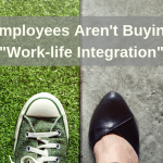 """HRWins Insights: Workplace Intelligence Report: Employees Aren't Buying """"Work-life Integration"""" – part 4 in Series"""