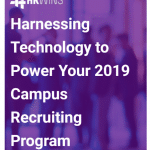 HRWins eBook: Harnessing Tech to Power Your 2019 Campus Recruiting Program