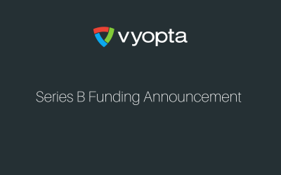 Vyopta Raises $7.5 Million Series B to Monitor Meetings and Analyze Workplace Collaboration