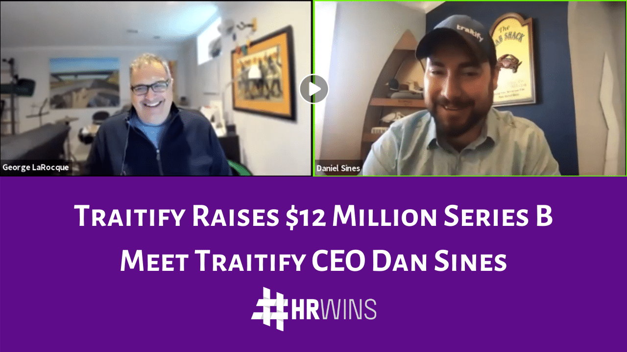 Traitify CEO Dan Sines Discusses Their $12 Million Series B